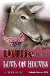 Книгата за сляпото еленче Дили Любов на копита Love on hooves